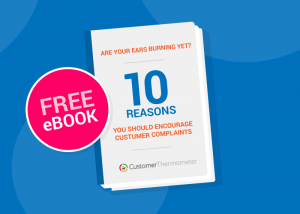 10 reasons to encourage customer complaints