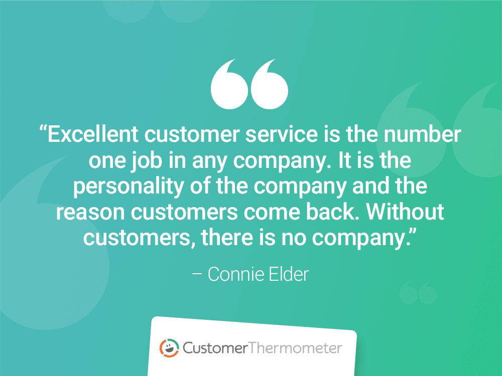 connie elder customer thermometer CX Quotes personality