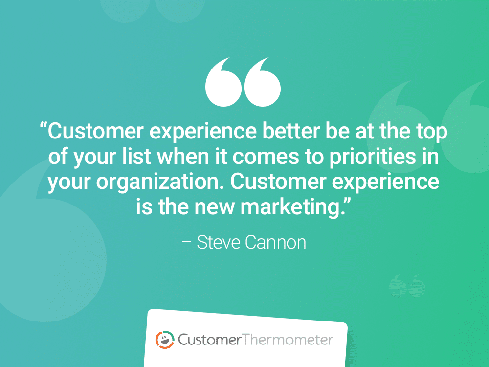 steve cannon customer thermometer CX Quotes