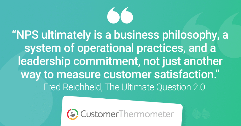 Customer Thermometer The Ultimate Question Fred Reichheld quote 2