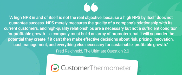 Customer Thermometer The Ultimate Question Fred Reichheld quote 5