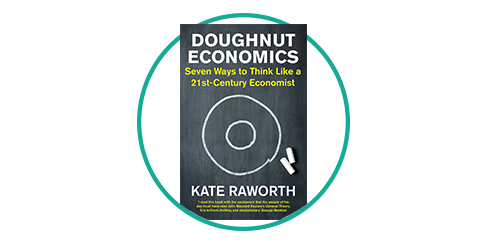 Doughnut Economics: Book Review