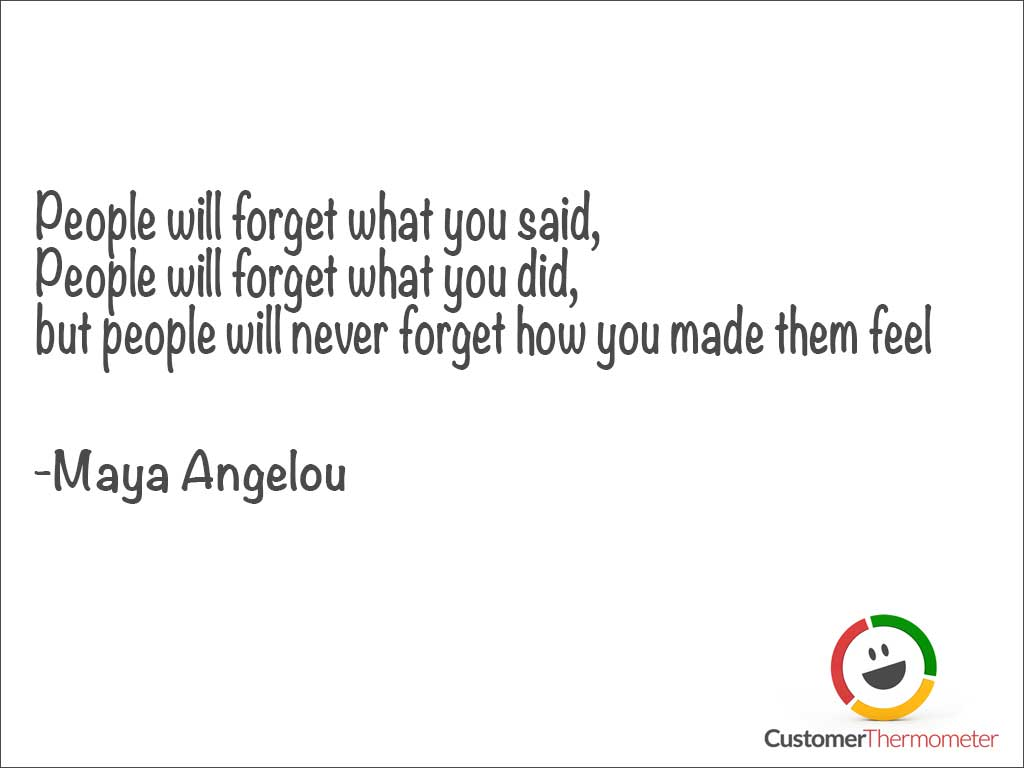 Maya Angelou customer service quote