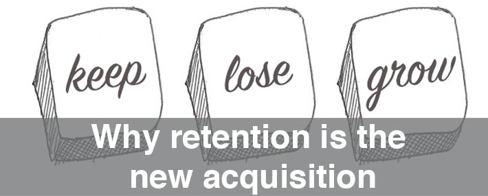 Keep Acquisition Grow Retention